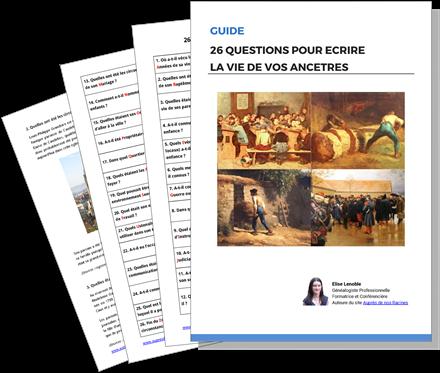 Guide pour écrire l'histoire de ses ancêtres