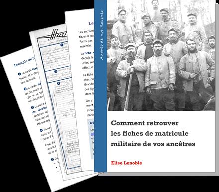 Guide pour retrouver la fiche de matricule militaire d'un ancêtre