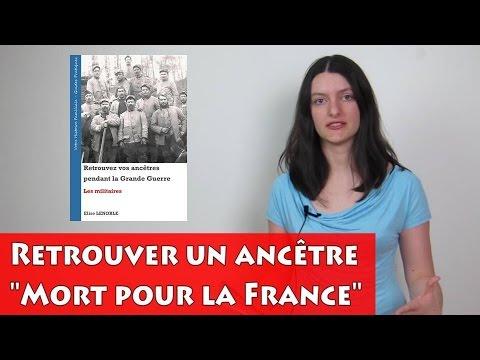 """Retrouver un ancêtre """"Mort pour la France"""" - Généalogie"""
