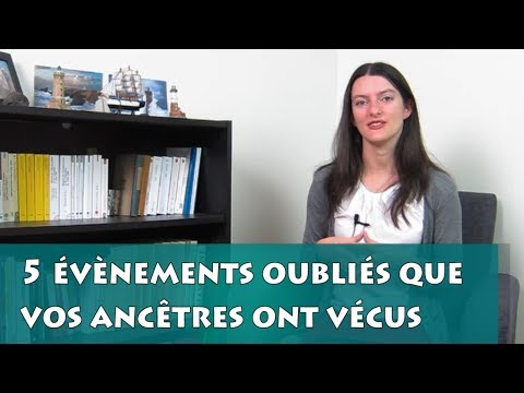 5 évènements oubliés que vos ancêtres ont vécus - Généalogie