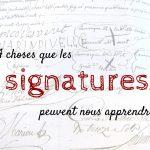 4 choses que les signatures de nos ancêtres peuvent nous apprendre