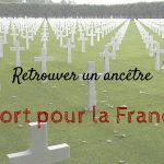 """Retrouver un ancêtre """"Mort pour la France"""""""