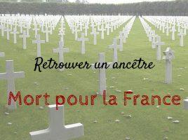 Retrouver un ancêtre Mort pour la France