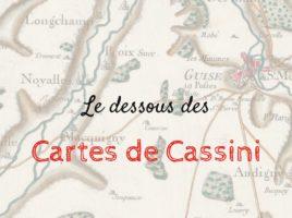 L'histoire de la Carte de Cassini