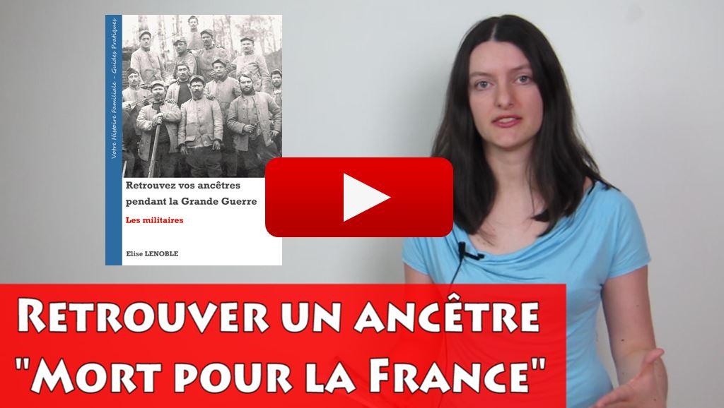 Vidéo de Généalogie : Retrouver un ancêtre Mort pour la France